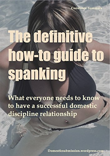 My book: The definitive How-To Guide To Spanking